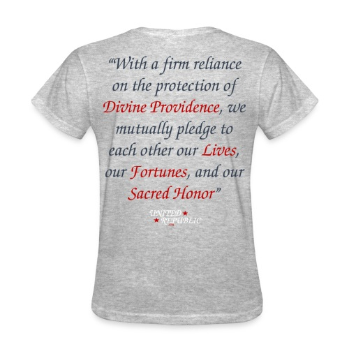 Lives, Fortunes, & Sacred Honor Tee - Women's T-Shirt