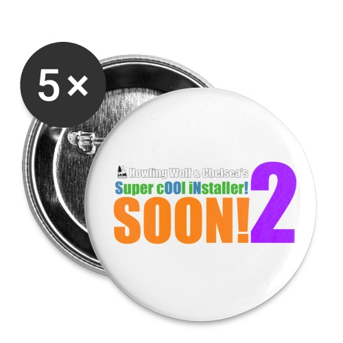 SOON!2 Buttons - Large Buttons