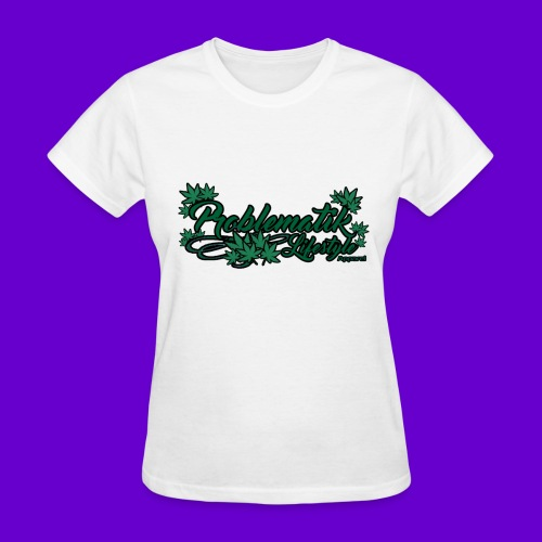 Problematik Lifestyle Weed Womens T-shirt - Women's T-Shirt