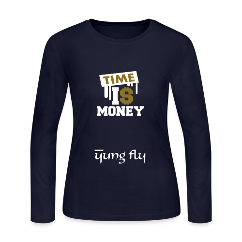 Time Is Money - Yung Fly - Women's Long Sleeve Jersey T-Shirt