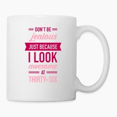 Awesome At Thirty-Six Mugs & Drinkware