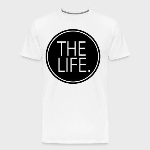 The Life. T-shirt - Men's Premium T-Shirt