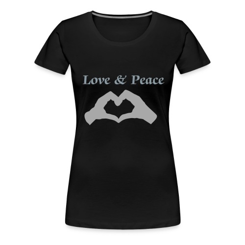 Love and Peace - Women's Premium T-Shirt