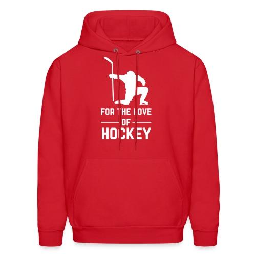 For the Love of Hockey Sweatshirt - Men's Hoodie