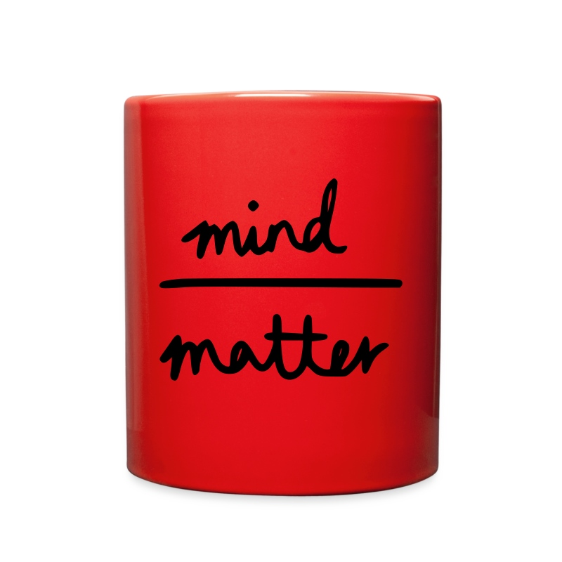 Mind Over Matter - Full Color Mug