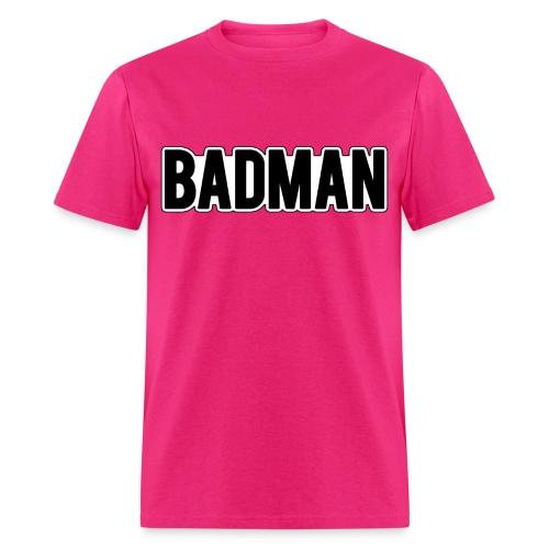 BADMAN Shirt - Men's T-Shirt