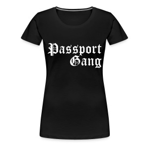 Passport Gang - Women's Premium T-Shirt