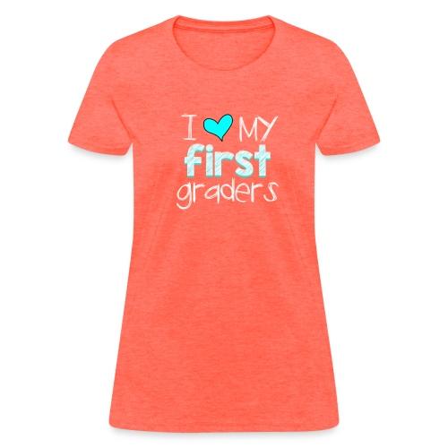 Love my First Graders - Women's T-Shirt