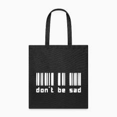 Don't Be Sad Bags & backpacks