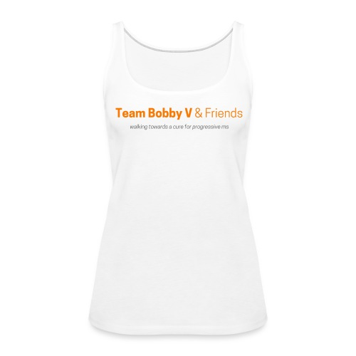 Women's Team Bobby V Walk Tank - Women's Premium Tank Top