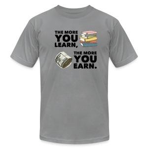 Earn and Learn - Men's Fine Jersey T-Shirt