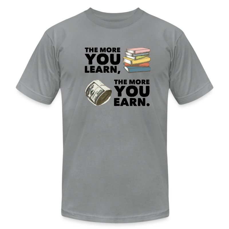 Earn and Learn - Men's T-Shirt by American Apparel
