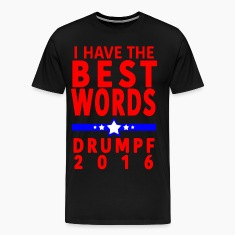 Donald Trump I Have the Best Words