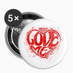 Love Me Anyway! Buttons