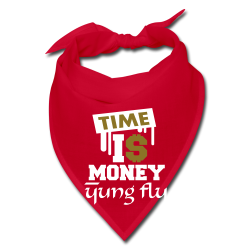 Time Is Money - Yung Fly - Bandana