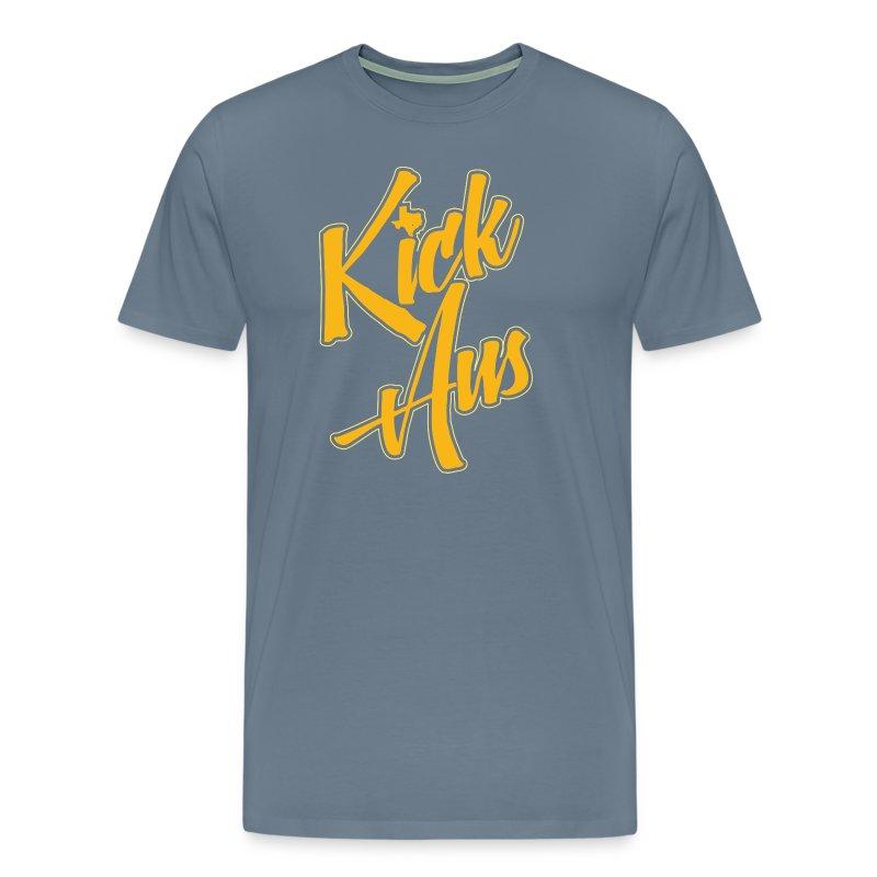 Kick Aus TShirt  Spreadshirt