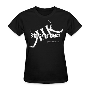 3 Kinds of Krazy ( WOMENS)  tee with white logo - Women's T-Shirt