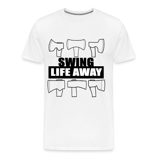 Swing Life Away - Men's Premium T-Shirt