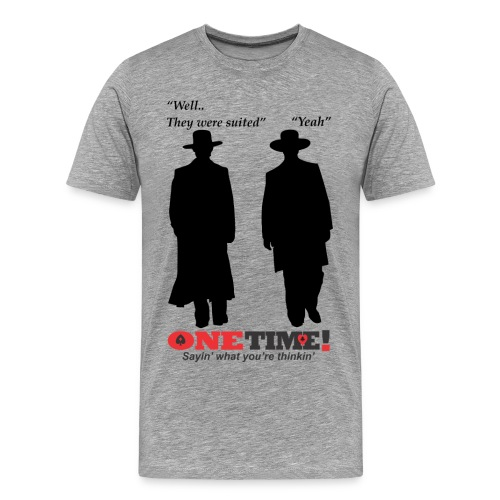 They were suited - Men's Premium T-Shirt