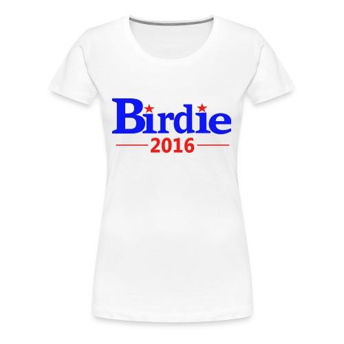 Birdie Sanders 2016 (Women's) - Women's Premium T-Shirt