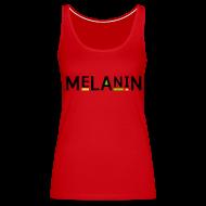 Tanks ~ Women's Premium Tank Top ~ Melanin