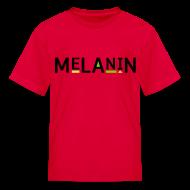 Kids' Shirts ~ Kids' T-Shirt ~ Melanin kids
