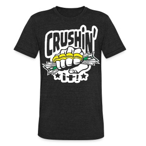 Crushin' it! Brass Knuckles - Unisex Tri-Blend T-Shirt by American Apparel