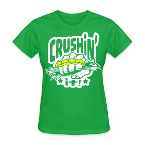 Crushin' it! Brass Knuckles - Women's T-Shirt