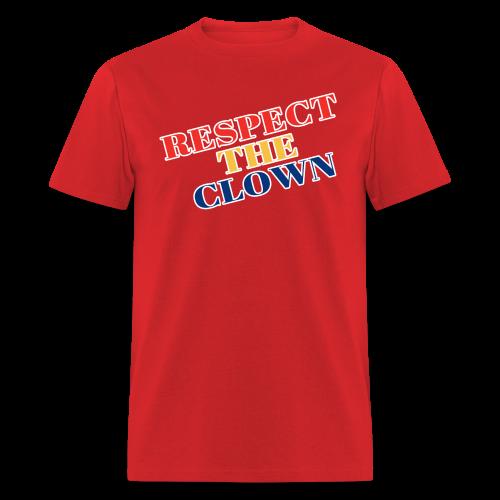 Respect the Clown - Men's T-Shirt