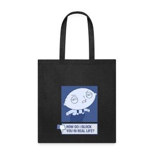 Family Guy Block You In Real Life - Tote Bag