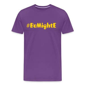 #BeMightE - Mens - Men's Premium T-Shirt