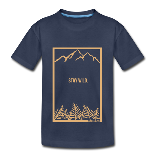 Kids Stay Wild Shirt  - Kids' Premium T-Shirt