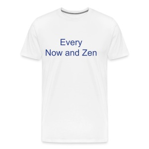 Every Now and Zen blue text on White - Men's Premium T-Shirt