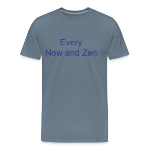 Every Now and Zen blue text on Steel Blue - Men's Premium T-Shirt