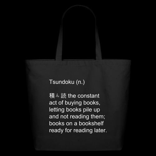 Tsundoku Tote Bag - Eco-Friendly Cotton Tote