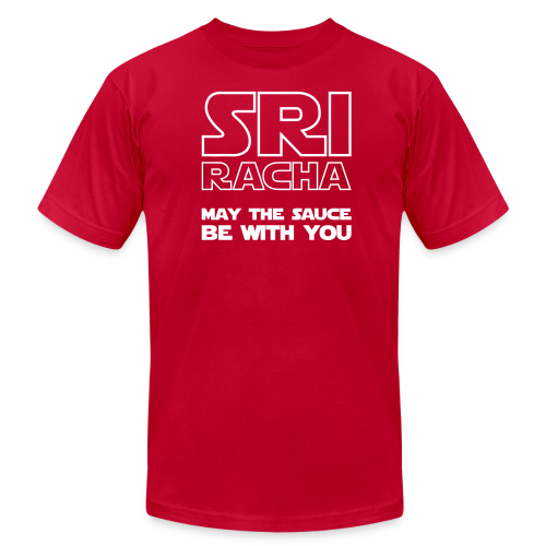 Men's T-Shirt by American Apparel Sriracha be with you - Men's Fine Jersey T-Shirt