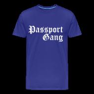 T-Shirts ~ Men's Premium T-Shirt ~ Passport Gang
