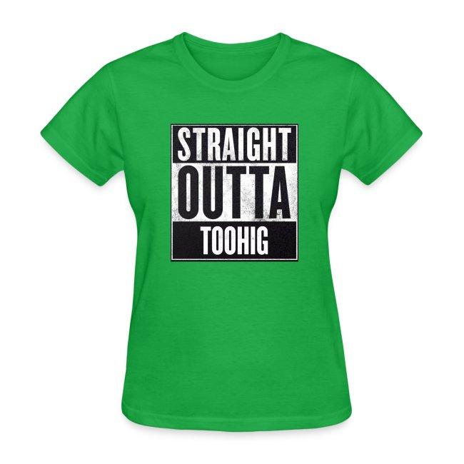 Straight Outta Toohig (Women)
