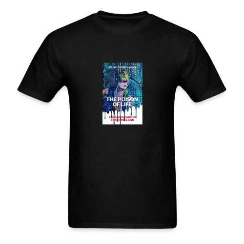 The Poison of Life Men's T-shirt - Men's T-Shirt