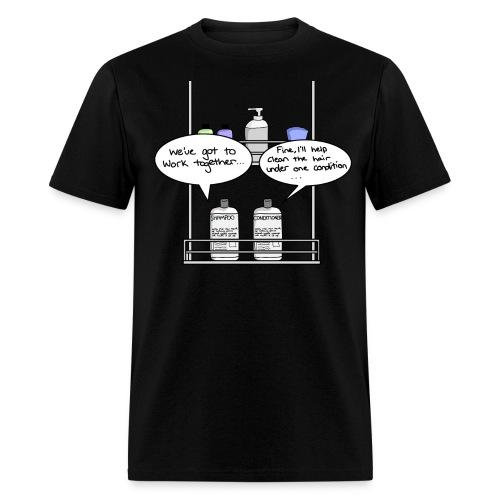 Under one condition... - Men's T-Shirt