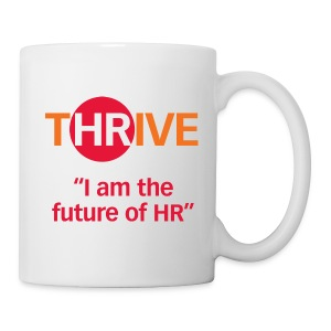THRIVE Mug - Coffee/Tea Mug