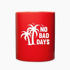 NO BAD DAYS Mugs & Drinkware