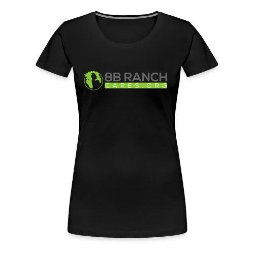 8B Ranch Cares.org Animal Rescue - Women's Premium T-Shirt