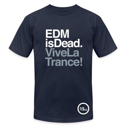 EDM Is Dead, Vive La Trance Male Slim Fit T-Shirt - Men's Jersey T-Shirt