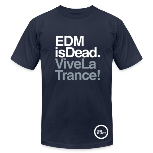 EDM Is Dead, Vive La Trance Male Slim Fit T-Shirt - Men's  Jersey T-Shirt