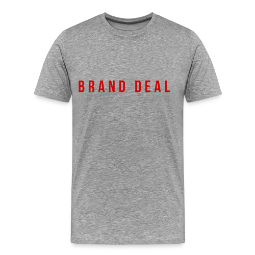 Brand Deal  - Men's Premium T-Shirt