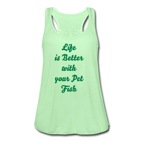 Fish life - Women's Flowy Tank Top by Bella