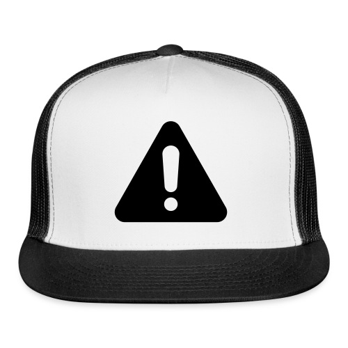 Warning cap - Trucker Cap