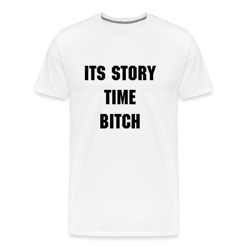 STORY TIME - Men's Premium T-Shirt