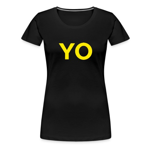 YO Shirt - Women's Inverted - Women's Premium T-Shirt